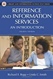 Reference and Information Services: An Introduction (Library and Information Science Text Series), , 1591583748