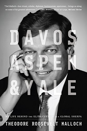 Davos, Aspen, and Yale: My Life Behind The Elite Curtain as a Global Sherpa