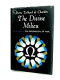 img - for The Divine Milieu book / textbook / text book
