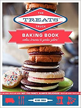 The treats truck baking book cookies brownies goodies galore the treats truck baking book cookies brownies goodies galore kim ima 9780062065773 amazon books forumfinder Choice Image