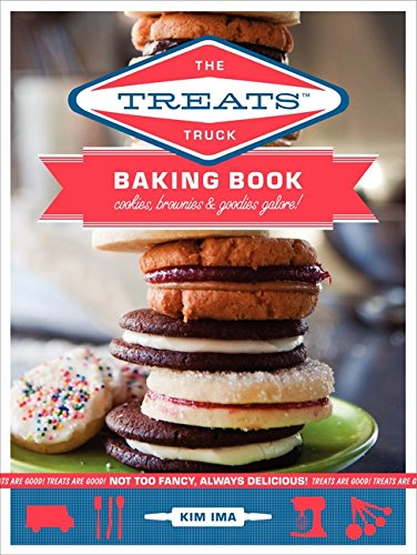 The Treats Truck Baking Book: Cookies, Brownies & Goodies Galore! PDF