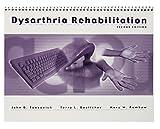 Dysarthria Rehabilitation Program, 2nd Edition