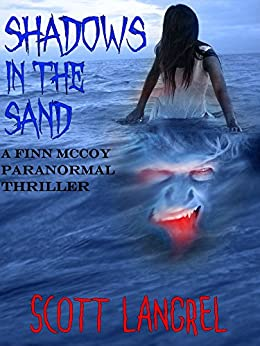 Shadows in the Sand (A Finn McCoy Paranormal Thriller Book 2) by [Langrel, Scott]