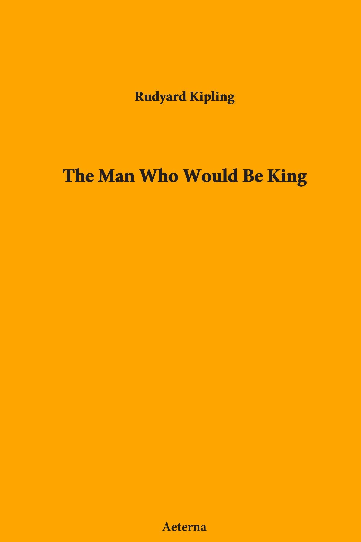 Read Online The Man Who Would Be King ebook