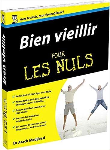 Amazon.fr - Bien vieillir pour les Nuls - Arach MADJLESSI - Livres c0f872806e1
