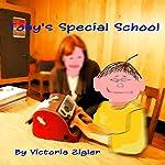Toby's Special School: Toby's Tales, Volume 5 | Victoria Zigler