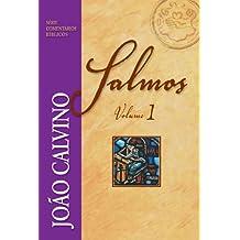Salmos - Vol. 1 (Comentários Bíblicos João Calvino)