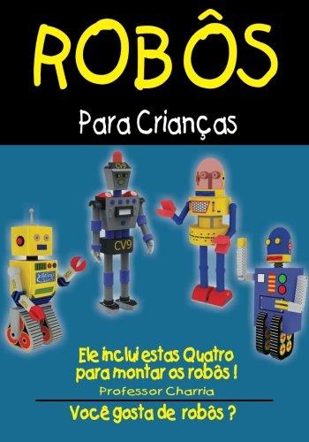 Robos para Criancas (Portuguese Edition)