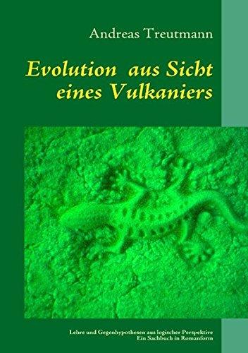 Evolution  aus Sicht eines Vulkaniers: Lehre und Gegenhypothesen aus logischer Perspektive