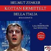 Bella Italia (Kottan ermittelt - Kriminalrätsel 2) | Helmut Zenker