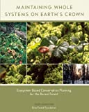 Maintaining Whole Systems on Earth's Crown, Herb Hammond, 0973477903
