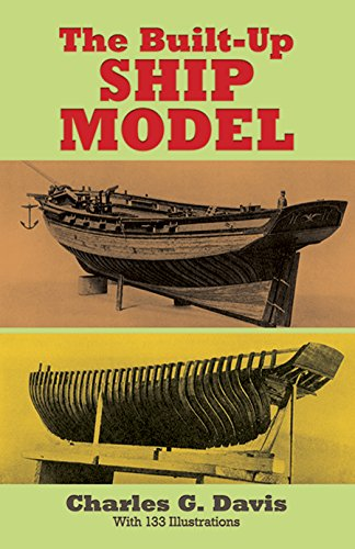 The Built-Up Ship Model (Dover Woodworking) ()
