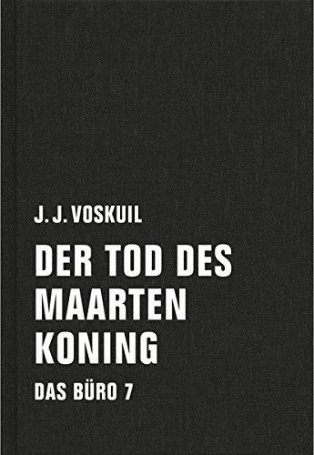 Das Büro: Band 7: Der Tod des Maarten Koning