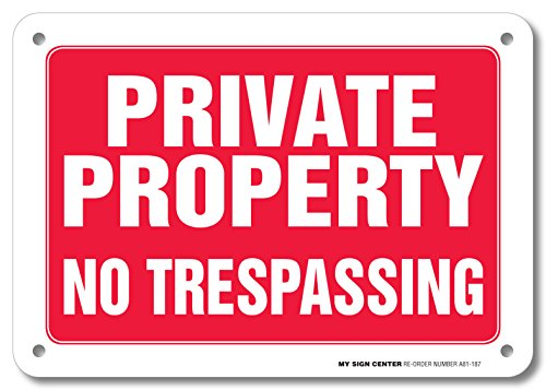Private Property Trespassing Warning Sign