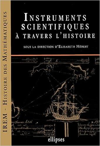 Téléchargement gratuit de bookworn 2 Instruments scientifiques à travers l'histoire by Elisabeth Hébert en français PDF CHM 2729818049