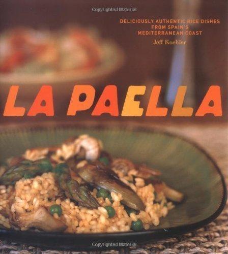 Paella by Jeff Koehler (2006)