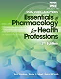 img - for Study Guide for Woodrow/Colbert/Smith's Essentials of Pharmacology for Health Professions, 7th book / textbook / text book