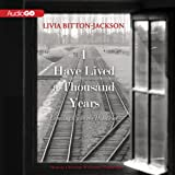 Front cover for the book I Have Lived A Thousand Years: Growing Up In The Holocaust by Livia Bitton-Jackson