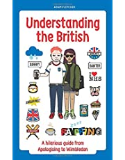 Understanding The British: A hilarious guide from Apologising to Wimbledon