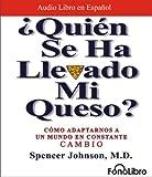 img - for  Quien se ha llevado mi queso?/ Who Moved my Cheese?: Como adaptarnos a un mundo en constante cambio (Spanish Edition) book / textbook / text book