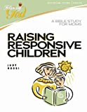 Raising Responsive Children, Judy Rossi, 0899572383