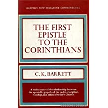 A Commentary on the First Epistle to the Corinthians by C. K. Barrett (1968-02-01)