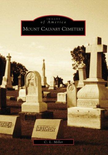 Mount Calvary Cemetery (Images of America: Ohio)
