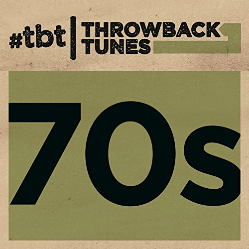 Throwback Tunes: 70s