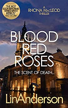 Blood Red Roses (Rhona MacLeod Prequel to Book 1) by [Anderson, Lin]