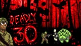 Deadly 30 [Download]