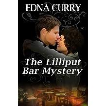 The Lilliput Bar Mystery: A Lady Locksmith cozy mystery