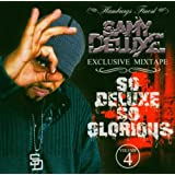 So Deluxe,So Glorious