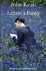 Lettres à Fanny par Keats