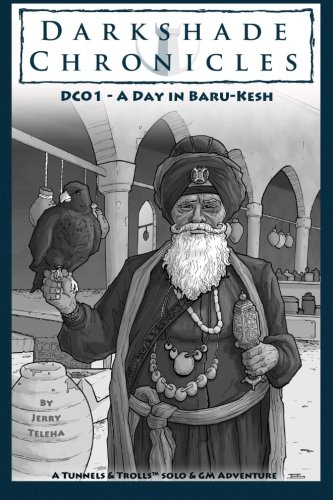 Darkshade Chronicles: A Day in Baru-Kesh (Volume 1)