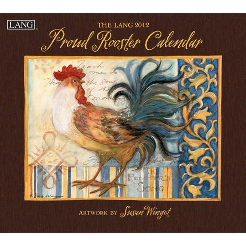 Art of Susan Winget Proud Rooster Wall Calendar 2012