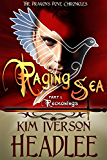 Raging Sea, part 1: Reckonings (The Dragon's Dove Chronicles Book 3)