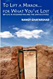 To Lift a Mirror for What You've Lost, Nangy Ghafarshad, 1937592146