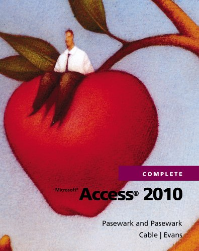 Microsoft Access 2010 Complete (SAM 2010 Compatible Products) Pdf