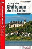 """Afficher """"long des châteaux de la Loire (Le)"""""""
