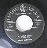SANTO & JOHNNY 45 RPM ALL NIGHT DINER / SLEEP WALK