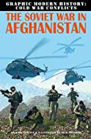The Soviet War In Afghanistan (Graphic Modern