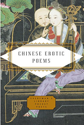 Chinese Erotic Poems (Everyman's Library Pocket Poets Series) by Everyman's Library