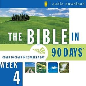 The Bible in 90 Days: Week 4: 1 Samuel 29:1 - 2 Kings 25:30 (Unabridged) Audiobook