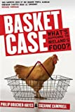 Basket Case: What's Happening To Ireland's Food?