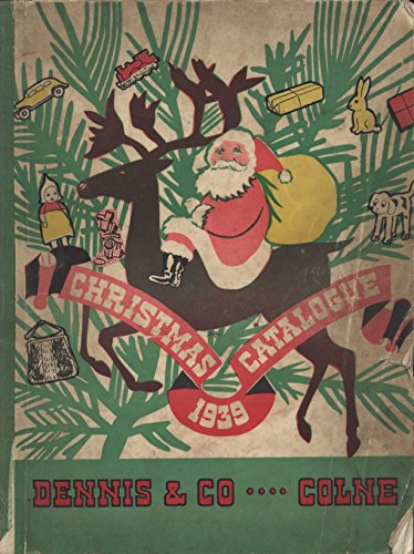 The Christmas Gift Catalogue 1939. Relive the vintage days of christmas. Features a selection of Pottery, Cutlery, Glass Ware, Novelties, Toys, in fact ... (Vintage Seasonal Digital Publications)