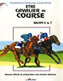 etre cavalier de course galops 5 6 7 french edition