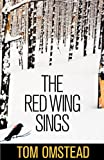 The Red Wing Sings, Tom Omstead, 1770675124