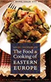 The Food and Cooking of Eastern Europe, Lesley Chamberlain, 0803264607