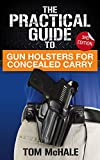 The Practical Guide to Gun Holsters For Concealed