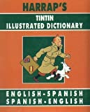 Harrap's Tintin Illustrated Spanish Dictionary 9780245603617